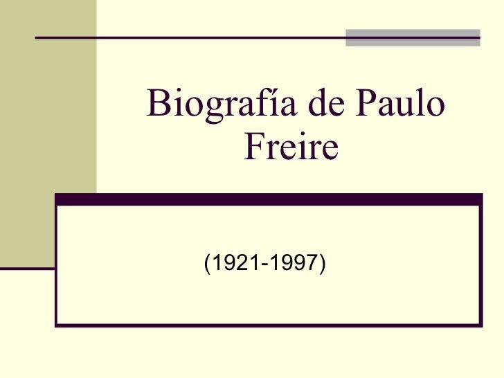 Biografía de Paulo Freire  (1921-1997)