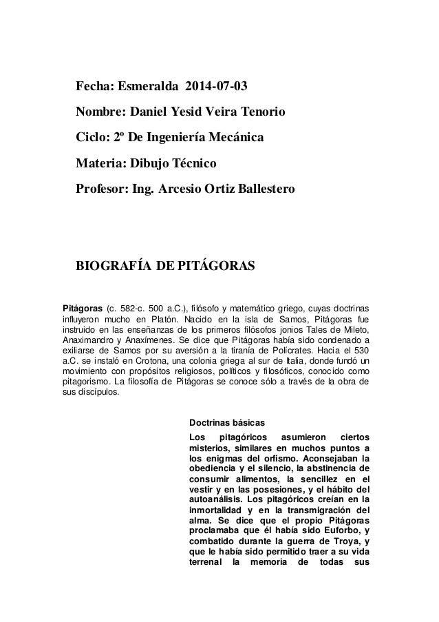 Fecha: Esmeralda 2014-07-03 Nombre: Daniel Yesid Veira Tenorio Ciclo: 2º De Ingeniería Mecánica Materia: Dibujo Técnico Pr...
