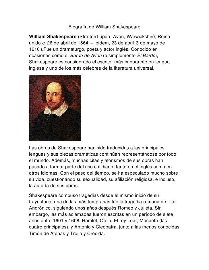Biografía de William ShakespeareWilliam Shakespeare (Stratford-upon- Avon, Warwickshire, Reinounido c. 26 de abril de 1564...