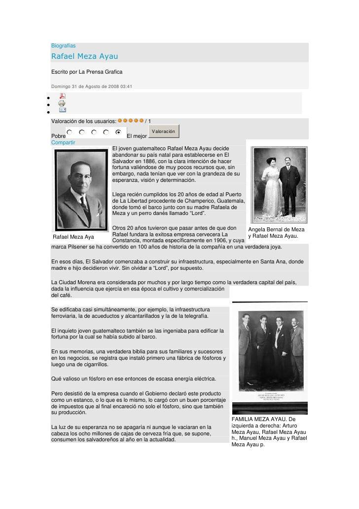 Biografías <br />Rafael Meza Ayau <br />Escrito por La Prensa Grafica <br />Domingo 31 de Agosto de 2008 03:41 <br />Princ...