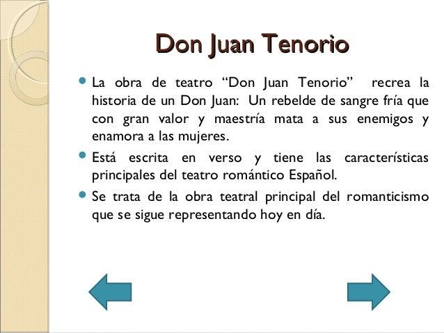 """Don Juan TenorioDon Juan Tenorio La obra de teatro """"Don Juan Tenorio"""" recrea lahistoria de un Don Juan: Un rebelde de san..."""