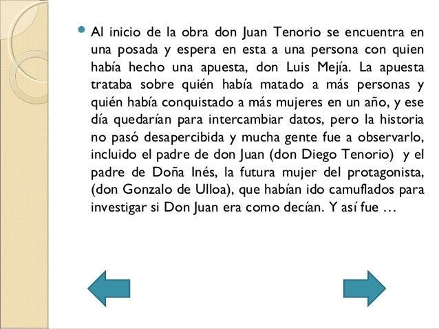  Al inicio de la obra don Juan Tenorio se encuentra enuna posada y espera en esta a una persona con quienhabía hecho una ...