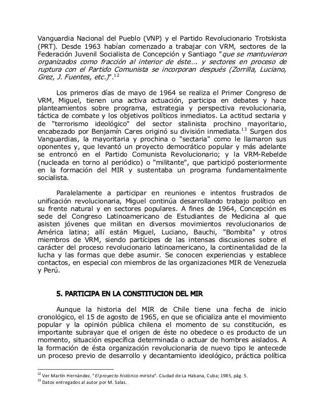 Vanguardia Nacional del Pueblo (VNP) y el Partido Revolucionario Trotskista (PRT). Desde 1963 habían comenzado a trabajar ...