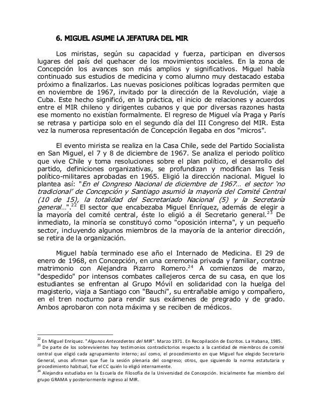 6. MIGUEL ASUME LA JEFATURA DEL MIR Los miristas, según su capacidad y fuerza, participan en diversos lugares del país del...