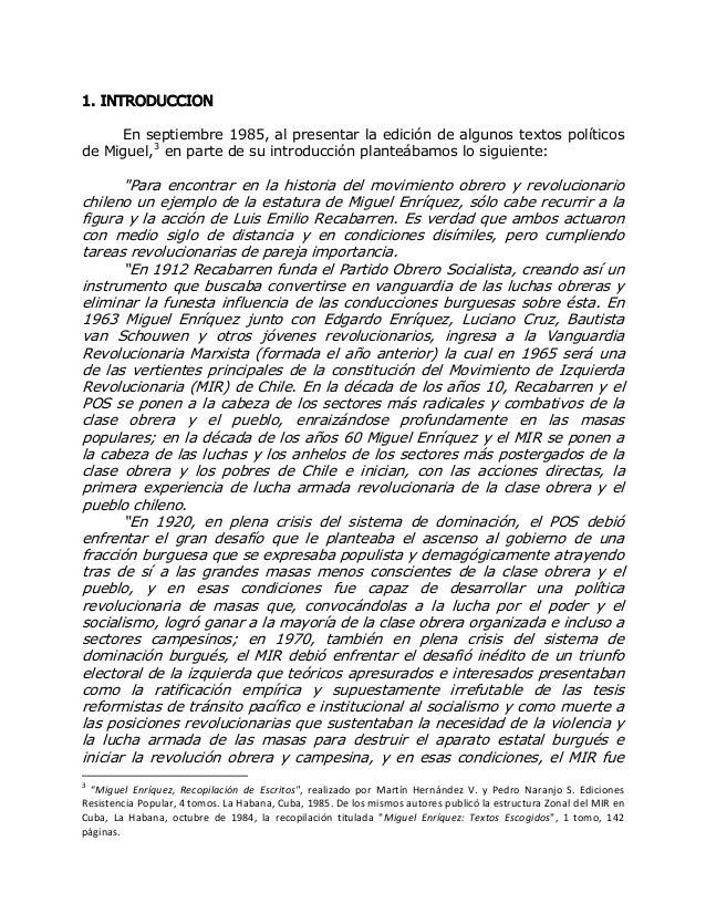 1. INTRODUCCION En septiembre 1985, al presentar la edición de algunos textos políticos de Miguel,3 en parte de su introdu...