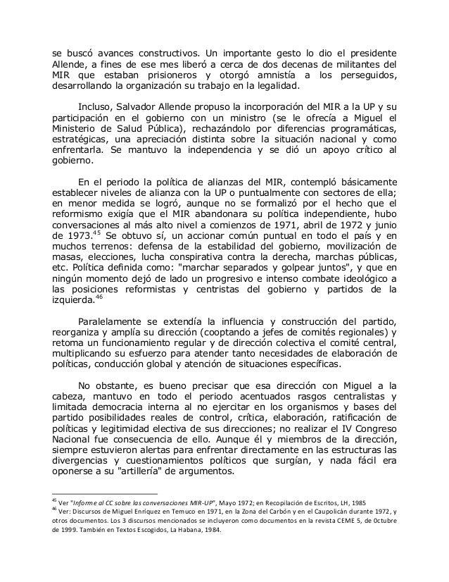se buscó avances constructivos. Un importante gesto lo dio el presidente Allende, a fines de ese mes liberó a cerca de dos...