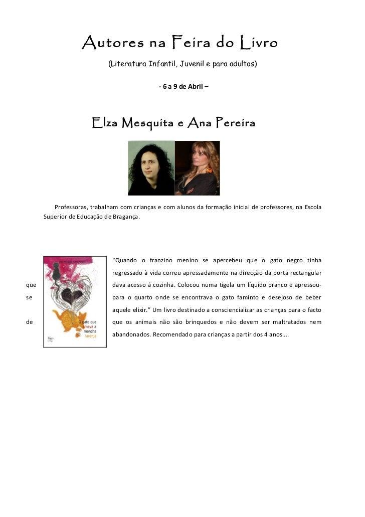 Autores na Feira do Livro                            (Literatura Infantil, Juvenil e para adultos)                        ...