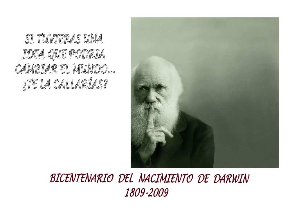 Charles Robert Darwin                              Nació el 12 de Febrero de                         1809 en The Mount, In...