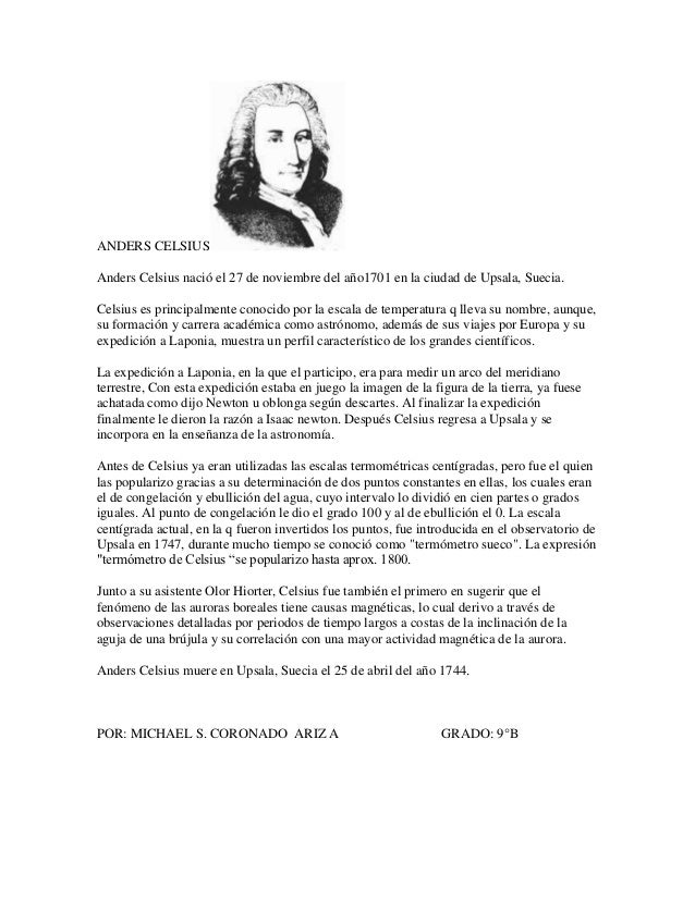 biography about anders celsius essay Thomas alva edison biography detailed edison biography edison and miller family biographies thomas alva edison was the most prolific inventor in american history.