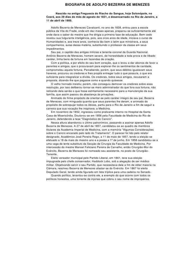 BIOGRAFIA DE ADOLFO BEZERRA DE MENEZES       Nascido na antiga Freguesia do Riacho do Sangue, hoje Solonópole, noCeará, ao...