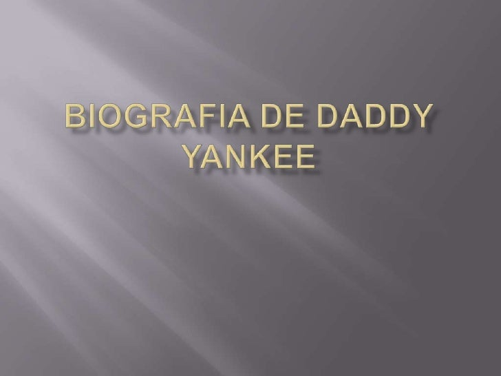 Biografia de daddyyankee<br />