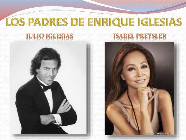 MIGUEL IGLESIAS RODRIGO IGLESIAS GUILLERMO IGLESIAS LAS GEMELAS VICTORIA Y CRISTINA IGLESIAS Hermanos de Enrique pero en e...