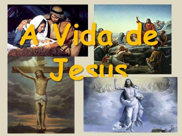 A Vida de Jesus<br />