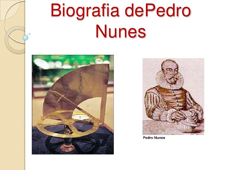 Biografia dePedro      Nunes