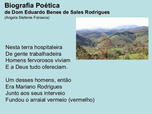 Biografia PoéticaBiografia Poética de Dom Eduardo Benes de Sales Rodriguesde Dom Eduardo Benes de Sales Rodrigues (Angela ...