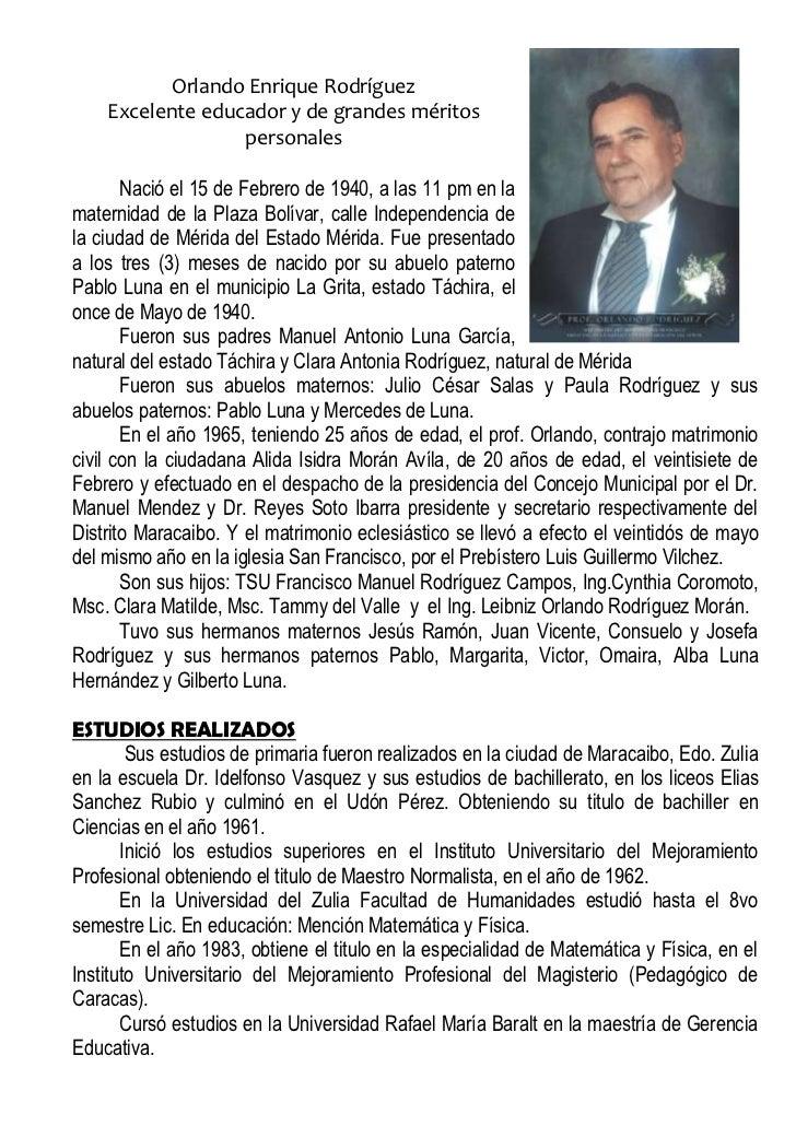 4343400-228600Orlando Enrique Rodríguez<br />Excelente educador y de grandes méritos personales<br />Nació el 15 de Febrer...