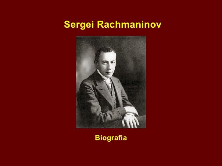 Sergei Rachmaninov Biografía