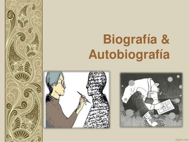 Biografía & Autobiografía