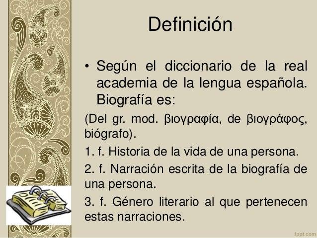 Biografia y autobiografia for Origen y definicion de oficina