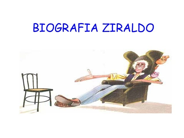 BIOGRAFIA ZIRALDO