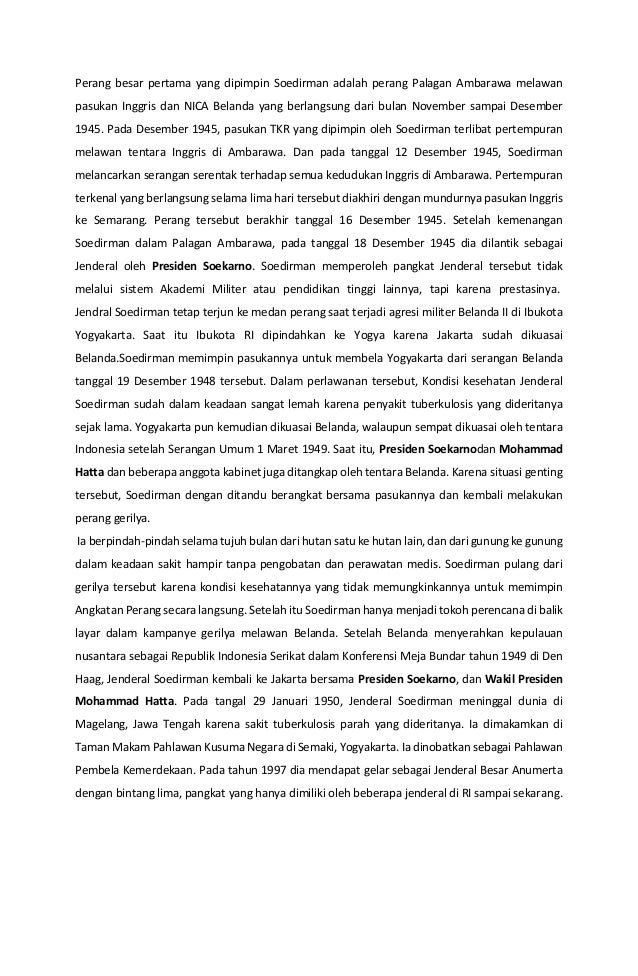 Perang besar pertama yang dipimpin Soedirman adalah perang Palagan Ambarawa melawan pasukan Inggris dan NICA Belanda yang ...