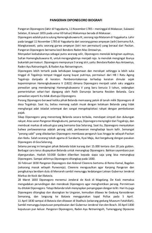 PANGERAN DIPONEGORO BIOGRAFI Pangeran Diponegoro (lahir di Yogyakarta, 11 November 1785 – meninggal di Makassar, Sulawesi ...