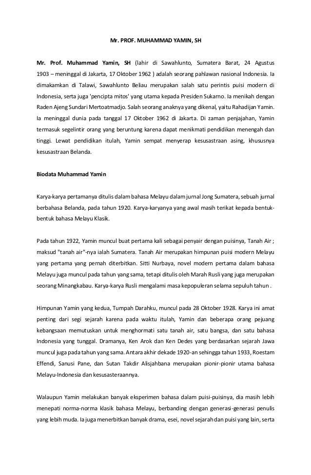 Mr. PROF. MUHAMMAD YAMIN, SH Mr. Prof. Muhammad Yamin, SH (lahir di Sawahlunto, Sumatera Barat, 24 Agustus 1903 – meningga...