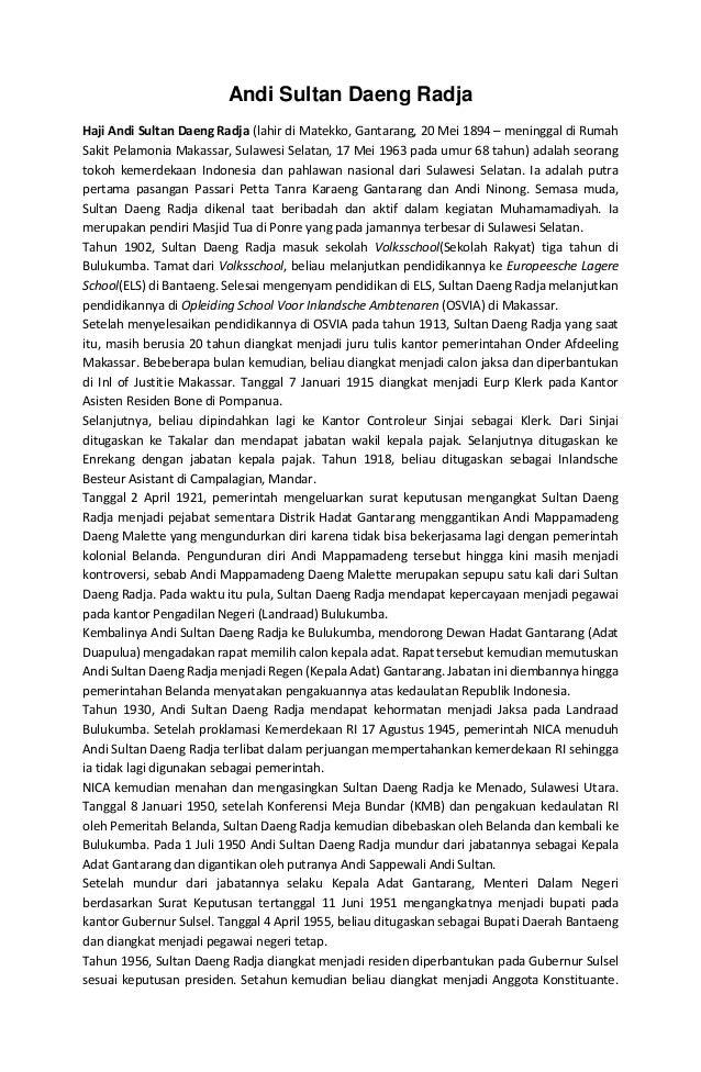 Andi Sultan Daeng Radja Haji Andi Sultan Daeng Radja (lahir di Matekko, Gantarang, 20 Mei 1894 – meninggal di Rumah Sakit ...