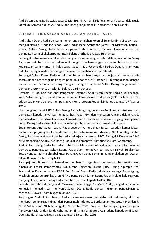 Andi Sultan Daeng Radja wafat pada 17 Mei 1963 di Rumah Sakit Pelamonia Makassar dalam usia 70 tahun. Semasa hidupnya, And...