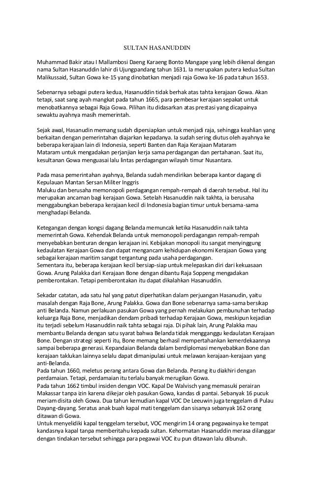 SULTAN HASANUDDIN Muhammad Bakir atau I Mallambosi Daeng Karaeng Bonto Mangape yang lebih dikenal dengan nama Sultan Hasan...