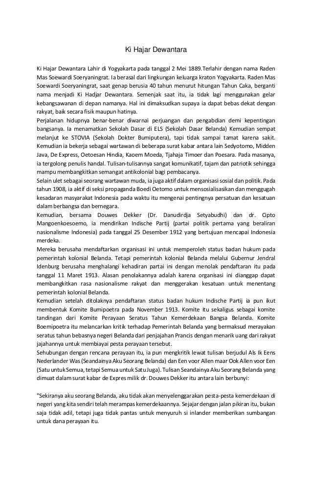 Ki Hajar Dewantara Ki Hajar Dewantara Lahir di Yogyakarta pada tanggal 2 Mei 1889.Terlahir dengan nama Raden Mas Soewardi ...