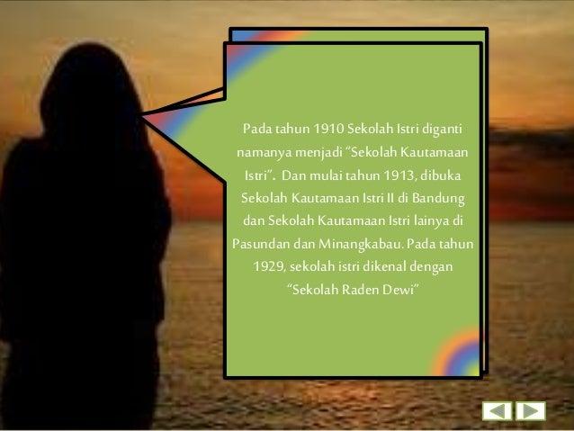 Pada tanggal 25Juli 1939, suami dewi Sartika meninggal, kesehatan Dewi Sartika menjadi menurun, beliau menderita penyakit ...