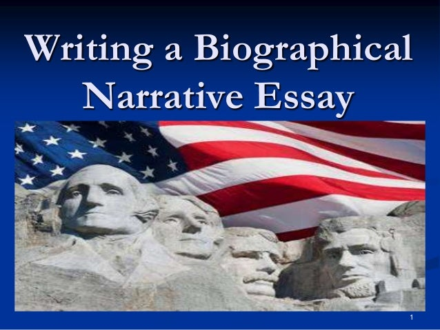 Biographical narrative essay