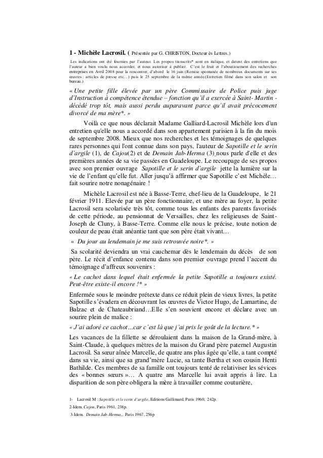 1 - Michèle Lacrosil. ( Présentée par G. CHRISTON, Docteur ès Lettres.) Les indications ont été fournies par l'auteur. Les...