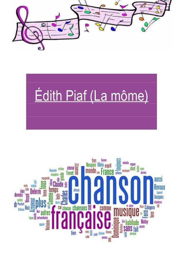 Édith Piaf (La môme)