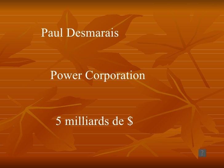 Biographie paul desmarais