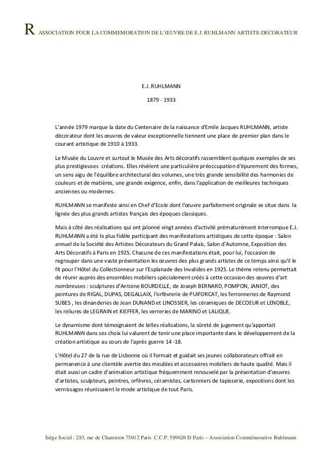 R ASSOCIATION POUR LA COMMEMORATION DE L'ŒUVRE DE E.J. RUHLMANN ARTISTE-DECORATEURSiège Social : 283, rue de Charenton 750...