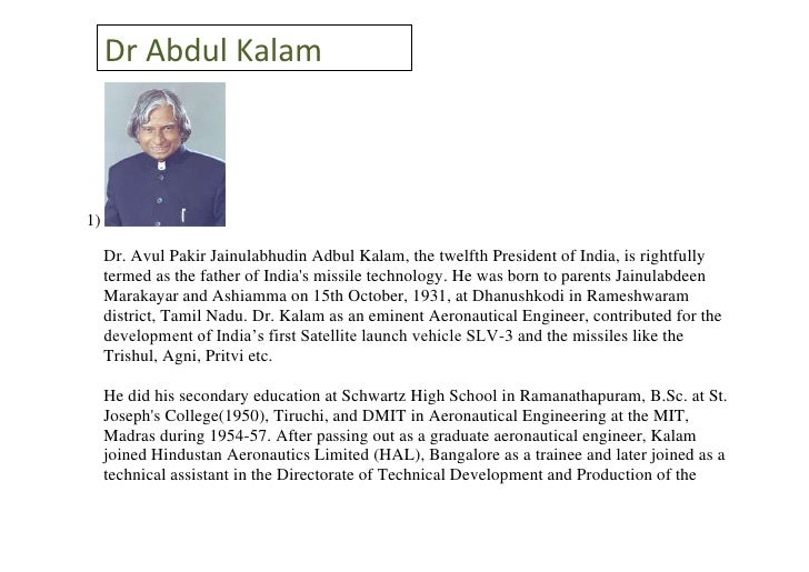 biography of abdul kalam  dr abdul kalam1 dr avul pakir jainulabhudin adbul kalam the twelfth president of