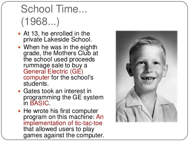 the early schooling and influences of bill gates Bill gates startup life path visualized in an infographic  we know that from early  childhood bill gates has been reading an extraordinary.