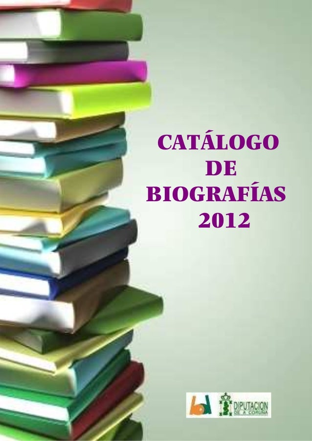 CATÁLOGO     DEBIOGRAFÍAS    2012