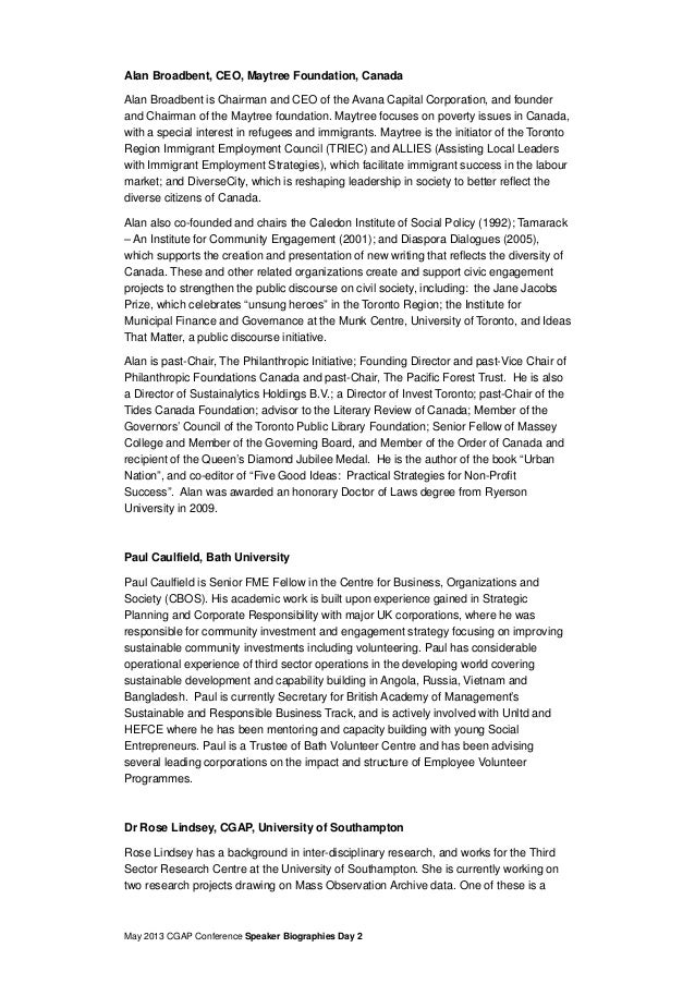 May 2013 CGAP Conference Speaker Biographies Day 2Alan Broadbent, CEO, Maytree Foundation, CanadaAlan Broadbent is Chairma...