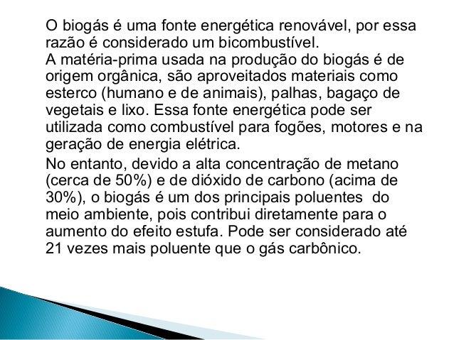 O biogás gerado nos aterros sanitários écomposto basicamente pelos seguintes gases:metano (CH4), dióxido de carbono (CO2),...
