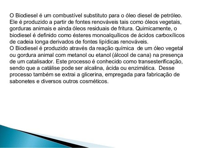 Densidade(kg/l)Valorenergético(kj/l)Valor energético(kj/kg)Diesel 0,8559 45294 52920Biodiesel desoja0,8710 39474 45321Etan...