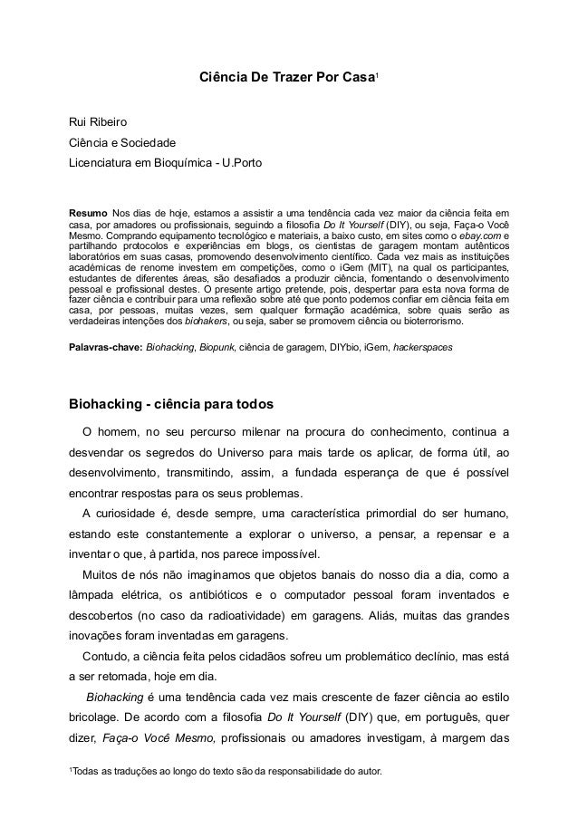 Ciência De Trazer Por Casa1  Rui Ribeiro  Ciência e Sociedade  Licenciatura em Bioquímica - U.Porto  Resumo Nos dias de ho...