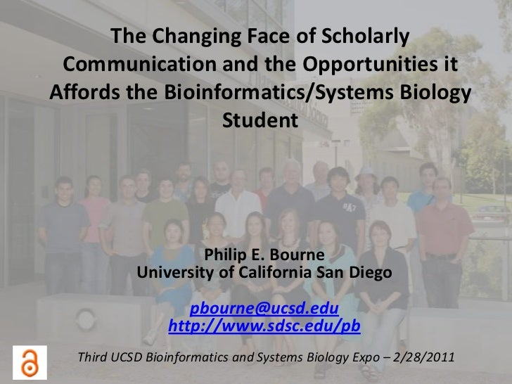 The Changing Face of Scholarly Communication and the Opportunities it Affords the Bioinformatics/Systems Biology Student<b...