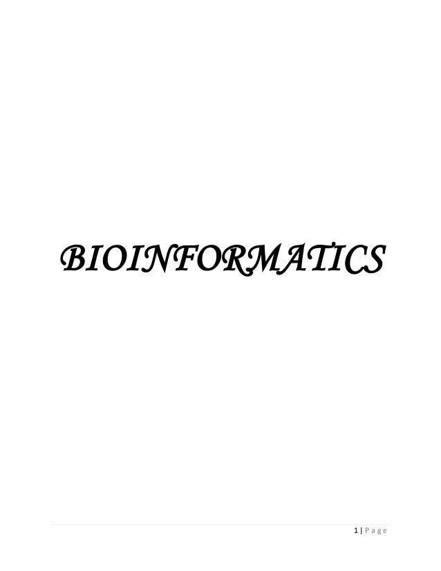 1 | P a g e BIOINFORMATICS