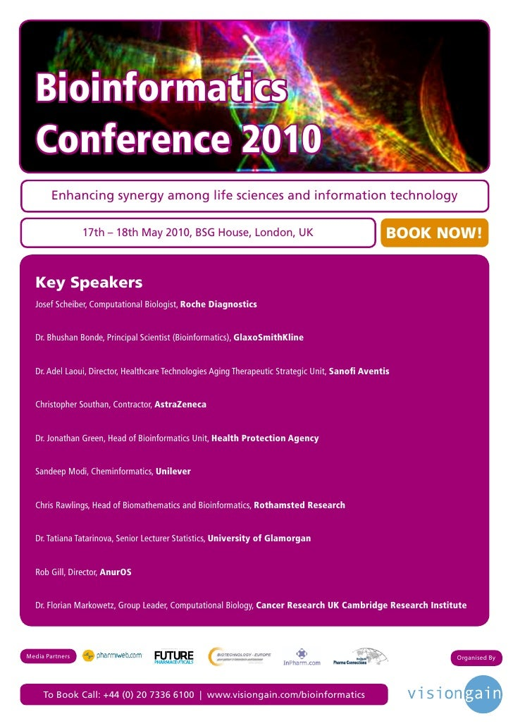 Bioinformatics   Conference 2010        Enhancing synergy among life sciences and information technology                  ...