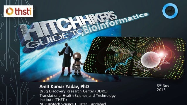 Amit Kumar Yadav, PhD Drug Discovery Research Center (DDRC) Translational Health Science and Technology Institute (THSTI) ...