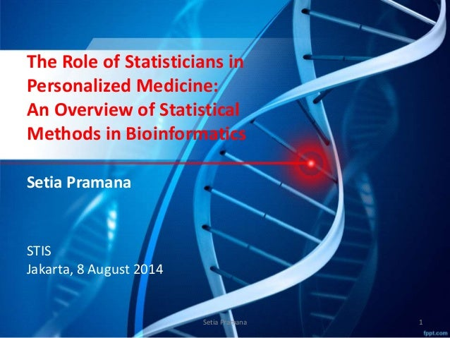 The Role of The Statisticians in Personalized Medicine:  An Overview of Statistical Methods in Bioinformatics