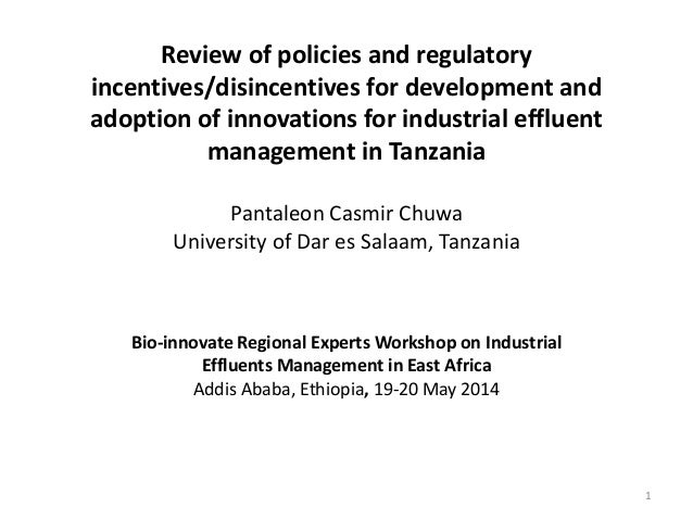 Review of policies and regulatory incentives/disincentives for development and adoption of innovations for industrial effl...
